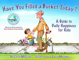 Fill someones bucket today!
