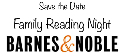 Save the Date! Barnes and Noble Family Reading Night