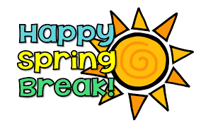 Spring Break March 18th to 29th