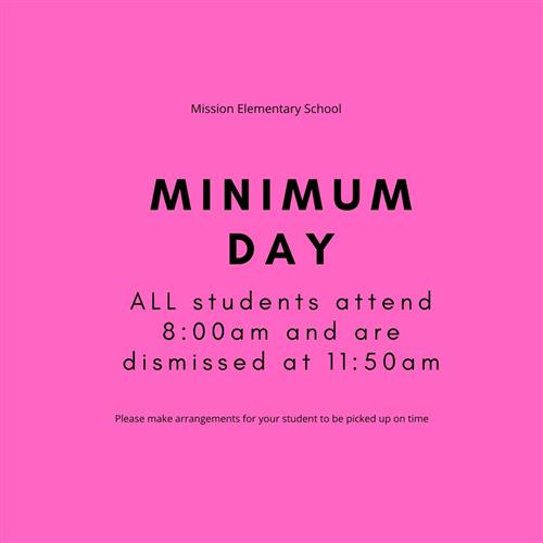 Mission - MINIMUM DAY Friday February 21, 2020 - ALL students attend 8am to 11:50am