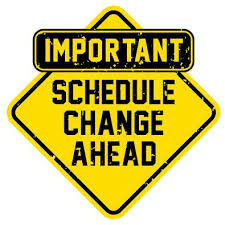 sign: text schedule change ahead