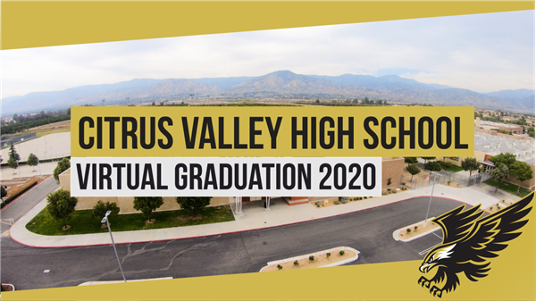 Citrus Valley High Graduation Video Link