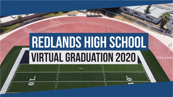 Redlands High School Graduation Video Link