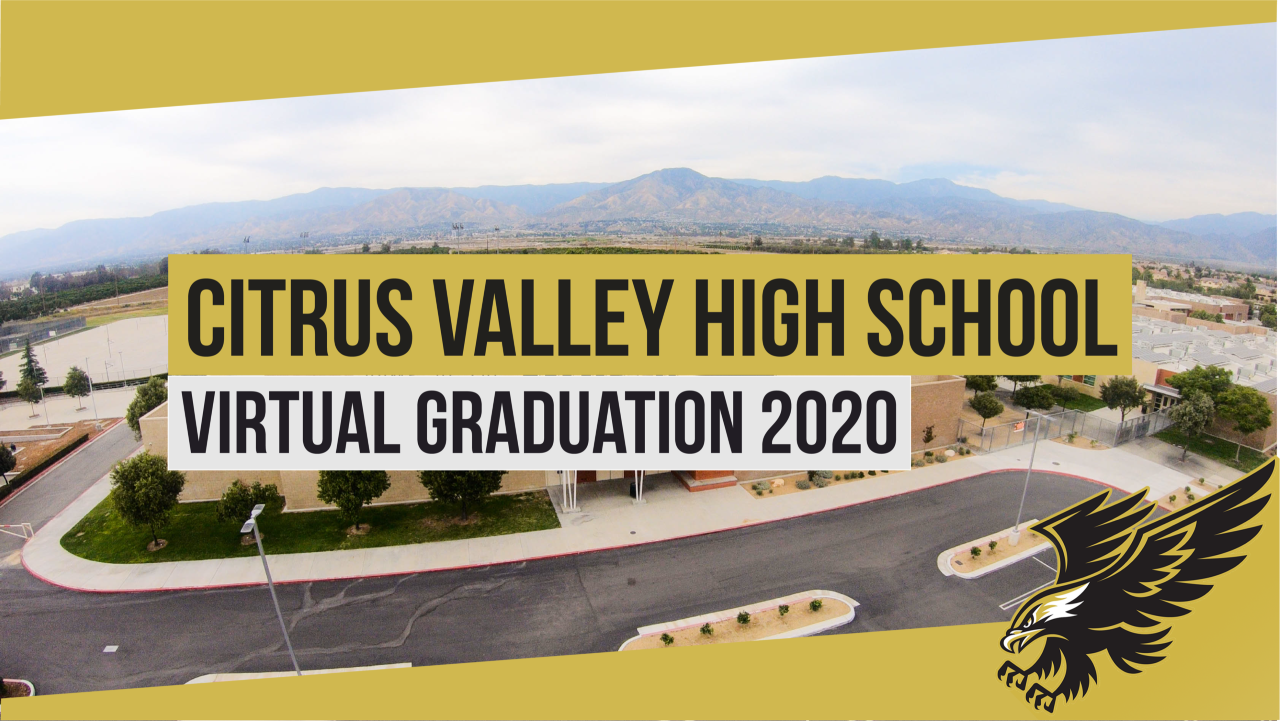 Citrus Valley High School Virtual Graduation 2020 Logo