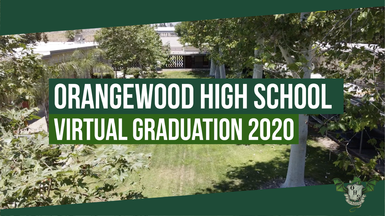 Orangewood High School Virtual Graduation 2020 Logo